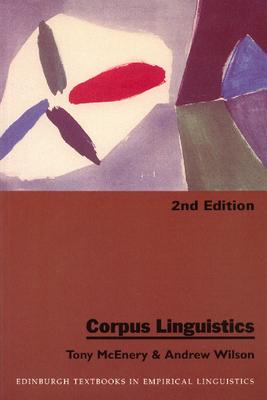 Corpus Linguistics - McEnery, Tony, Professor