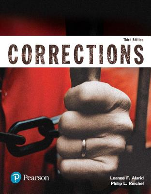 Corrections (Justice Series) - Alarid, Leanne F., and Reichel, Philip L.