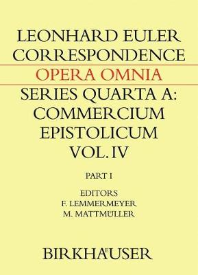Correspondence of Leonhard Euler with Christian Goldbach: Volume 1 - Euler, Leonhard, and Mattmuller, Martin (Editor), and Lemmermeyer, Franz (Editor)