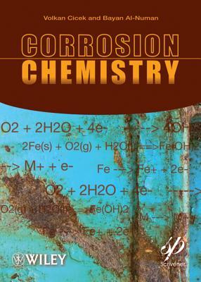 Corrosion Chemistry - Cicek, Volkan, and Al-Numan, Bayan
