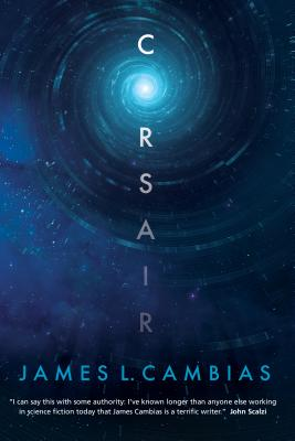 Corsair: A Science Fiction Novel - Cambias, James L
