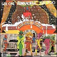 Cosmic Slop [Bonus Track] - Funkadelic