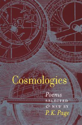 Cosmologies - Page, P K, and Ormsby, Eric, Professor (Introduction by)