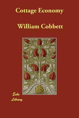 Cottage Economy - Cobbett, William