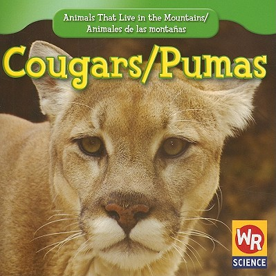 Cougars/Pumas - Macken, JoAnn Early, and Clidas, Jeanne (Consultant editor)