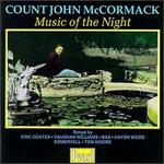 Count John McCormack: Music of the Night