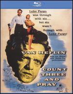 Count Three and Pray [Blu-ray]