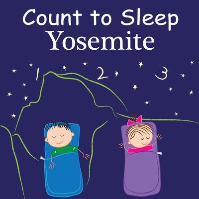 Count to Sleep: Yosemite - Gamble, Adam, and Jasper, Mark