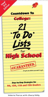 Countdown to College: 21 'To-Do' Lists for High School: Step-By-Step Strategies for 9th, 10th, 11th and 12th Graders - Pierce, Valerie
