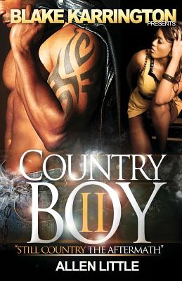 Country Boy 2: Still Country the Aftermath - Karrington, Blake, and Little, Allen