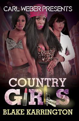 Country Girls - Karrington, Blake