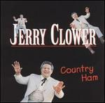 Country Ham - Jerry Clower