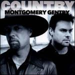 Country: Montgomery Gentry
