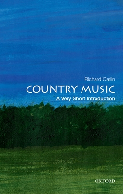 Country Music: A Very Short Introduction - Carlin, Richard