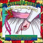Country Shots: Two Timing Tunes
