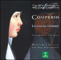 Couperin: Leçons de Ténèbres - Les Arts Florissants; Patricia Petibon (soprano); Sophie Daneman (soprano); William Christie (harpsichord);...