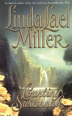 Courting Susannah - Miller, Linda Lael