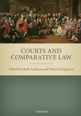 Courts and Comparative Law - Andenas, Mads (Editor), and Fairgrieve, Duncan (Editor)