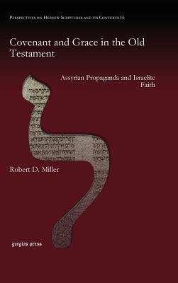 Covenant and Grace in the Old Testament - Miller Robert D II