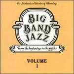 Big Band Jazz, Vol. 1: From the Beginning to the Fifties