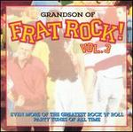Grandson of Frat Rock!, Vol. 3