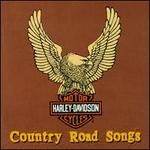 Harley Davidson Country Road Songs