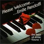 Please Welcome: the Best of Emile, Vol. 1