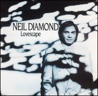 Lovescape - Neil Diamond