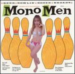 Those Mono Men Recorded Live! At Tom's Strip-N-Bowl