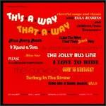 This-a-Way That-a-Way