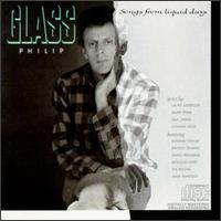 Philip Glass: Songs from Liquid Days - Philip Glass