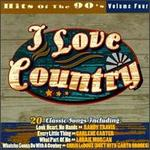 I Love Country: Hits of the '90s