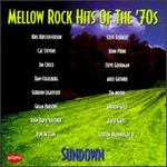 Mellow Rock Hits of the 70's: Sundown