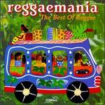 Reggaemania: The Best of Reggae