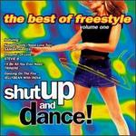 Shut Up & Dance, Vol. 1: The Best of Freestyle - Various Artists