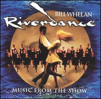 Riverdance: Music from the Show - Bill Whelan