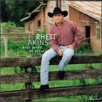 What Livin's All About - Rhett Akins