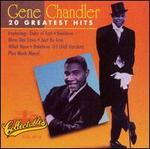 Gene Chandler-20 Greatest Hits