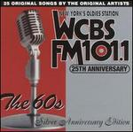 WCBS FM 101.1 25th Anniversary, Vol. 2: The 60's - Silver Anniversary Edition
