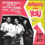Strictly for You, Vol. 2