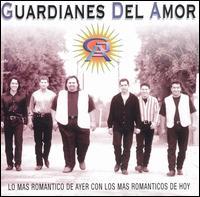 Lo Mas Romantico de Ayer con Los Mas Romanticas de Hoy - Guardianes del Amor