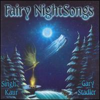 Fairy Night Songs - Gary Stadler/Singh Kaur