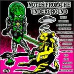 Notes from the Underground, Vol. 1