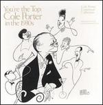 You're the Top: Cole Porter in the 1930's