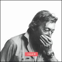 Classe X - Serge Gainsbourg
