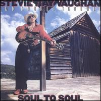 Soul to Soul - Stevie Ray Vaughan and Double Trouble