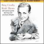 Bing Crosby Kraft Shows, Vol. 1