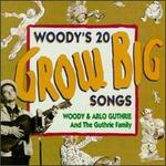 Woody's 20 Grow Big Songs
