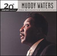 Best of Muddy Waters: 20th Century Masters - Muddy Waters