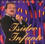 Best of Isidro Infante